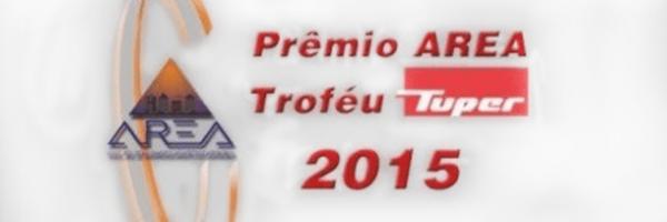 Prêmio AREA Troféu Tuper 2015